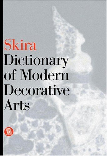 Skira Dictionary of Modern Decorative Arts 1851-1942: Terraroli, Valerio