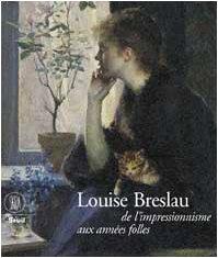 9788884910738: Breslau Marie Louise. De l'impressionisme aux années folles (Arte moderna. Cataloghi)