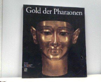 9788884910783: Gold der Pharaonen. Ediz. tedesca (Archeologia, arte primitiva e orientale)