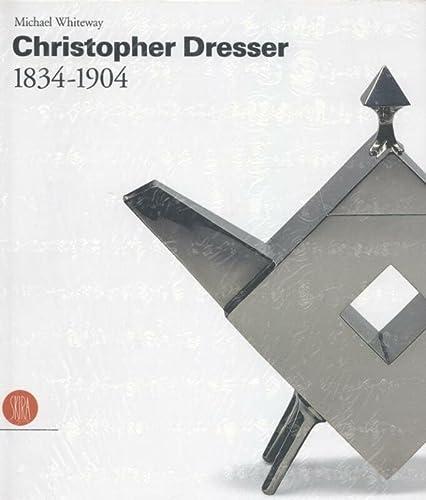 9788884911025: Christopher Dresser 1834-1904
