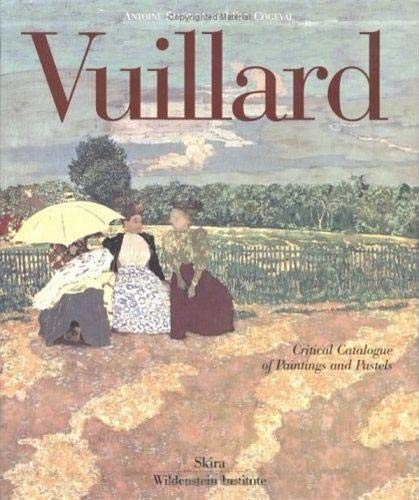 Edouard Vuillard. Catalogue Raisonne.: Salomon, Antoine and Guy Cogeval.