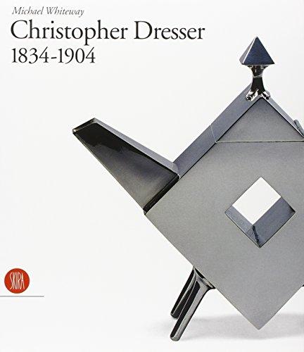 Christopher Dresser (1834-1904): Michael Whiteway