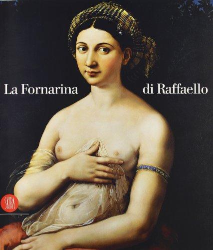 9788884912008: La Fornarina di Raffaello. Ediz. illustrata