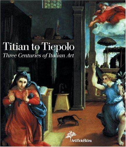 9788884912107: Titian to Tiepolo