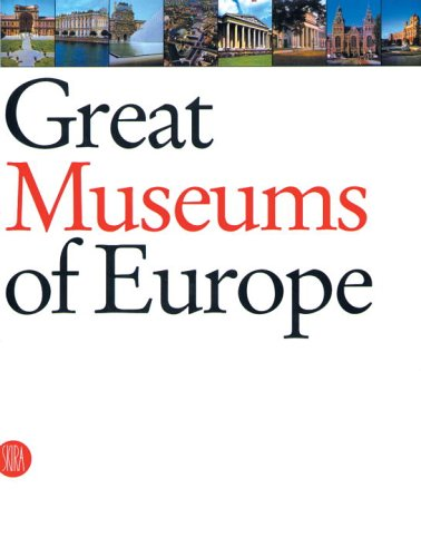 9788884912701: Great Museums of Europe