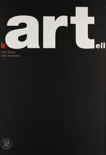Kartell. 150 items. 150 artworks