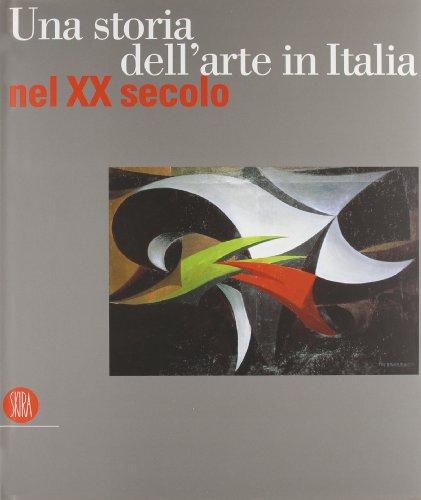 Una storia dell'arte in Italia nel XX secolo.: --