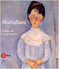 9788884913401: Amedeo Modigliani : L'Ange au visage grave