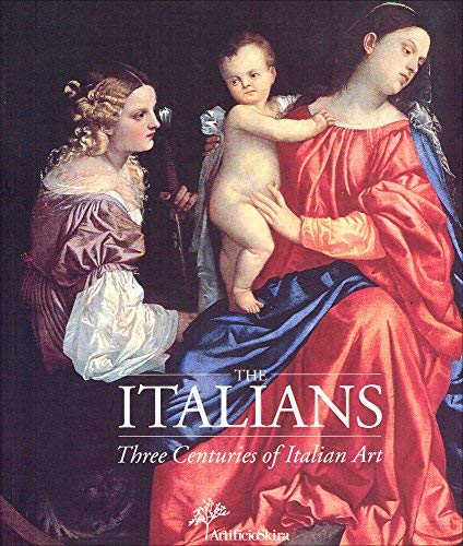 THE ITALIANS - Three Centuries of Italian: ALGRANTI, GILBERTO (editor)
