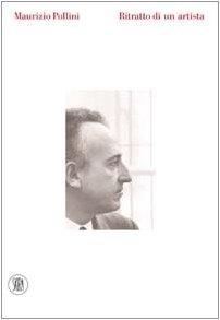 9788884914996: Maurizio Pollini. Ritratto di un artista. Ediz. illustrata