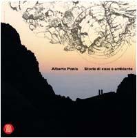 9788884915092: Alberto Ponis. Storie di case e ambiente (Architettura. Monografie)