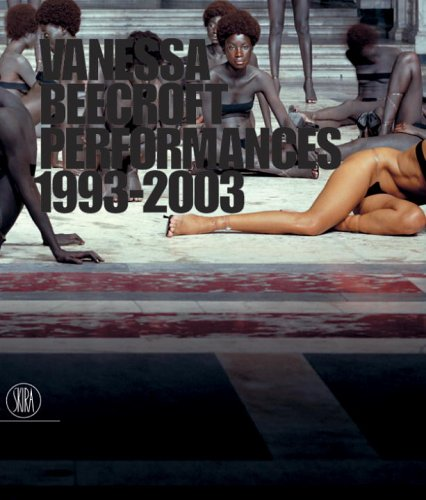 9788884915726: Vanessa Beecroft: Performances 1993-2003
