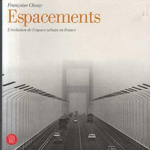 9788884916440: Espacements : L'évolution de l'espace urbain en France