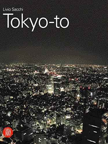 Tokyo: City and Architecture: Sacchi, Livio; Purini,