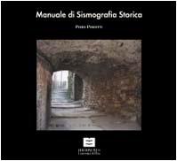 9788884922786: Manuale di sismografia storica. Lunigiana e Garfagnana