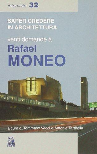 Venti domande a Rafael Moneo (8884970024) by Rafael Moneo