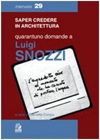 Quarantuno domande a Luigi Snozzi (Paperback)