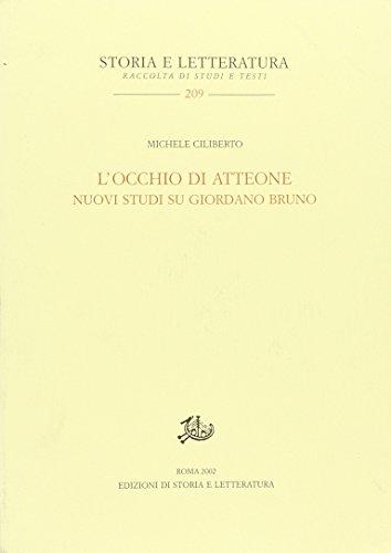 9788884980397: L' occhio di Atteone. Nuovi studi su Giordano Bruno.