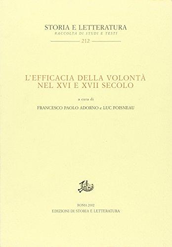 L'efficacia della volontà nel XVI e XVII: L. Foisneau F.