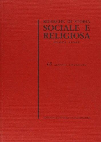 Ricerche di Storia Sociale e Religiosa. Nuova serie. 65. Gennaio - Giugno 2004.: __