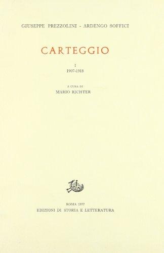 9788884981981: Carteggio vol. 1 - 1907-1918