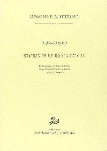 Storia di re Riccardo III. Testo inglese a fronte.: Moro, Tommaso