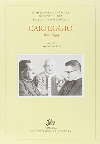Carteggio 1933-1962.: Capovilla, Loris Francesco