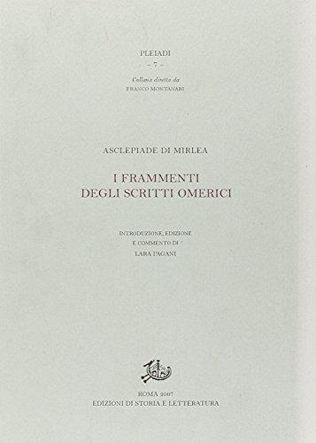 Asclepiade di Mirlea. I Frammenti degli Scritti Omerici.: Asclepiade di Mirlea