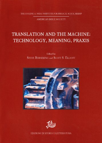 Translation and the machine: Technology, meaning, praxis.: --