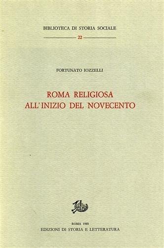 9788884985293: Roma religiosa all'inizio del Novecento