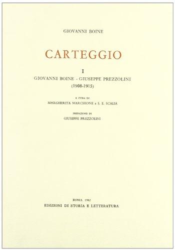 9788884985637: Carteggio vol. 1 - Giovanni Boine-Giuseppe Prezzolini (1908-1915)