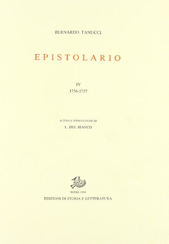 Epistolario. Vol.IV: 1756-1757.: Tanucci,Bernardo.