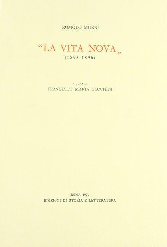 """""""La Vita Nova"""" (1895-1896). """": Murri,Romolo."""