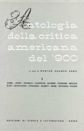 Antologia della critica americana del '900. Vol.I.