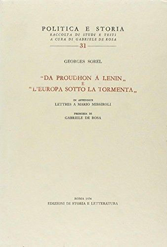 9788884987464: Da Proudhon a Lenin-L'Europa sotto la tormenta-Lettres à Mario Missiroli