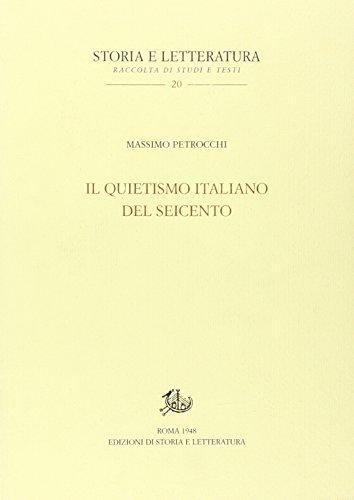9788884988010: Il Quietismo italiano del Seicento