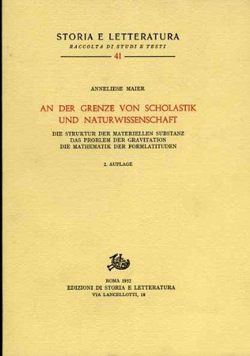 9788884988188: Studien zur Naturphilosophie der Spätscholastik: 3 (Storia e letteratura)