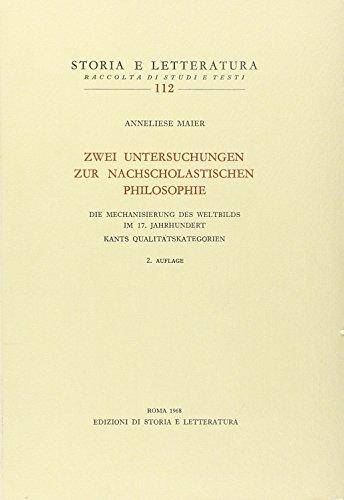 9788884988676: Zwei Untersuchungen zur nach scholastichen Philosophie (Storia e letteratura)