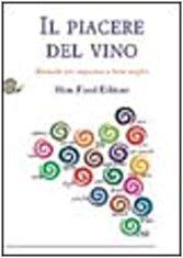 9788884990068: Il piacere del vino