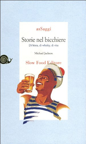 Storie nel bicchiere di birra, di whisky, di vita (888499120X) by [???]