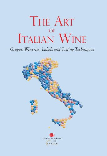 The Art of Italian Wine: Slow Food Editore for Eataly,Slow Food Editore for Eataly (COR)