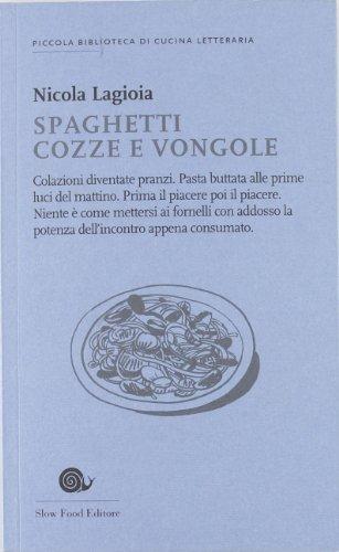 9788884992918: Spaghetti cozze e vongole