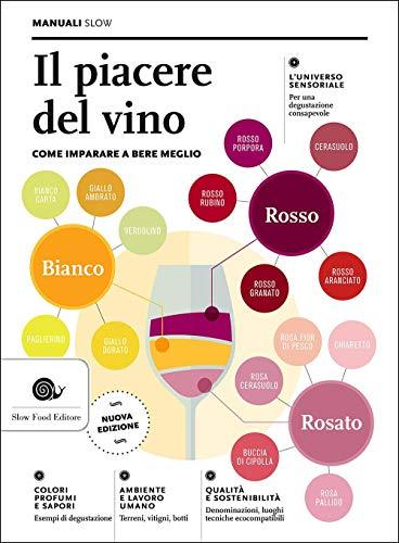 9788884994196: Il piacere del vino. Come imparare a bere meglio (Manuali)
