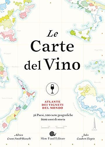 9788884995438: Le carte del vino. Atlante dei vigneti del mondo