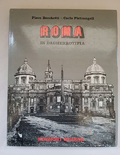 Roma in Dagherrotipia: Becchetti, Piero -