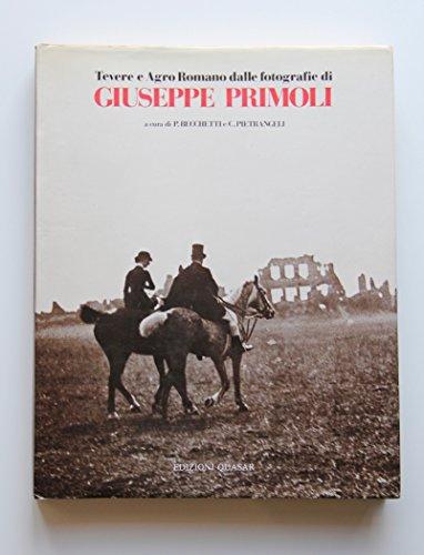 9788885020351: Tevere e Agro romano dalle fotografie di Giuseppe Primoli