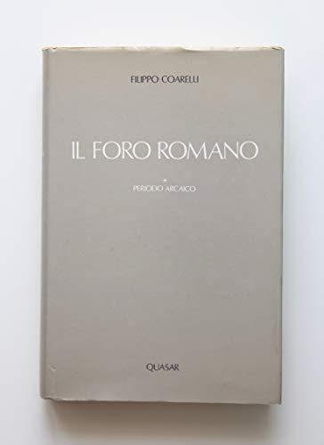 9788885020443: Il foro romano. Periodo arcaico (Opere di Filippo Coarelli)
