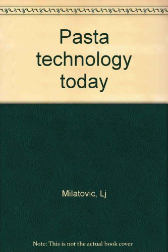 9788885022324: Pasta Technology Today, Revised Edition