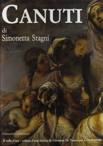 Domenico Maria Canuti. Catalogo generale (Il vello: Simonetta Stagni