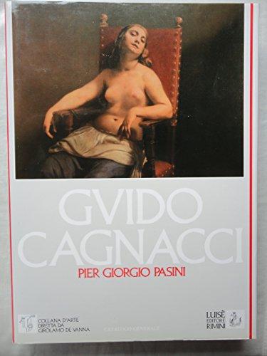 9788885050228: Guido Cagnacci: Pittore (1601-1663) : catalogo generale (Il Vello d'oro) (Italian Edition)